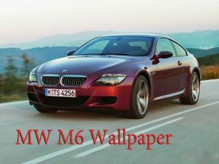 обои MW M6 Wallpaper на дороге на ходу фото