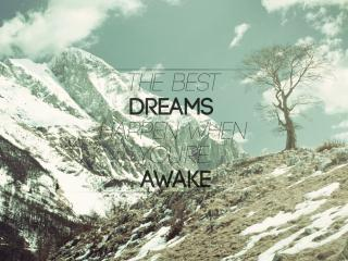 обои Лучшие мечты сбываются,   когда ты пробуждаешься фото